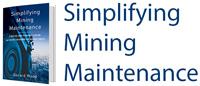 simplifying mining maintenance
